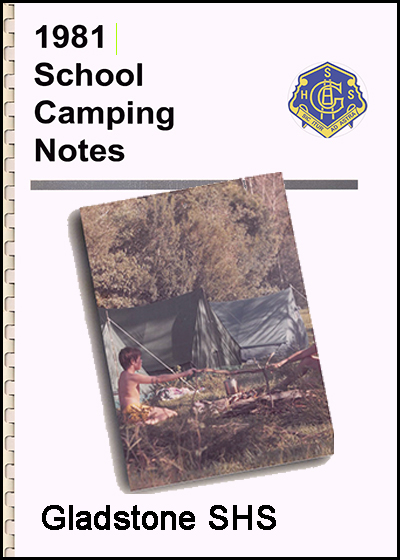 1981 Gladstone SHS Camping Notes