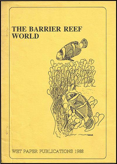 1988 Wet Paper The Barrier Reef World