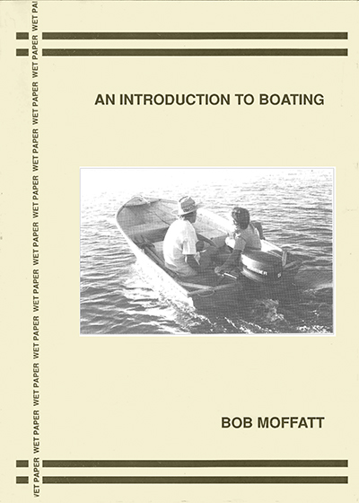 1989 Wet Paper An Introduction to Boating notes