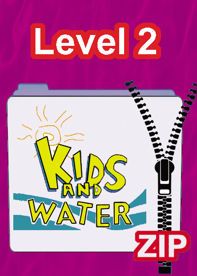 F 42P Kids and Water Level 2 zip folder