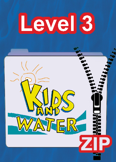 F 43P Kids and Water Level 3 zip folder