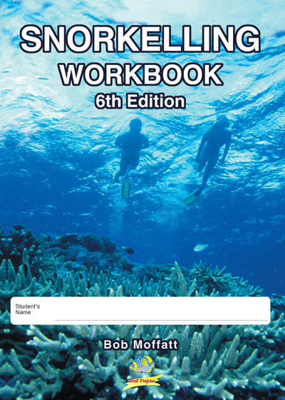 Snorkelling workbook 6th Edition HARD COPY